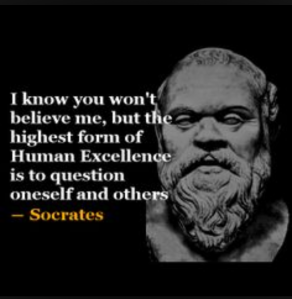 I believe that using a coercive approach to interviewing people, especially those who withhold information as a religion, is paramount to their good health and well-being...is what Socrates WOULD say. Take that, buddy ole pal :)